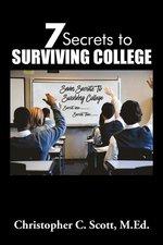 7 SECRETS TO SURVIVING COLLEGE