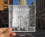HINDSIGHT: NORTHWEST OHIO THROUGH THE LENS OF TIME