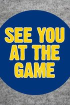 University of Toledo See You At The Game Button