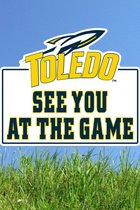 Toledo Rockets See You At the Game Lawnee Sign