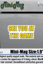 University of Toledo See You At The Game Mini Magnet